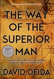 The Way of the Superior Man book summary, reviews and download