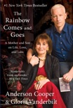 The Rainbow Comes and Goes book summary, reviews and download