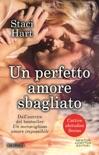Un perfetto amore sbagliato book summary, reviews and downlod