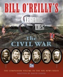 Bill O'Reilly's Legends and Lies: The Civil War book summary, reviews and download