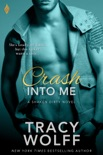 Crash Into Me book summary, reviews and downlod