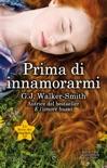 Prima di innamorarmi book summary, reviews and downlod