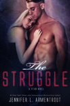 The Struggle: A Titan Novel book summary, reviews and downlod