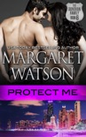 Protect Me book summary, reviews and downlod
