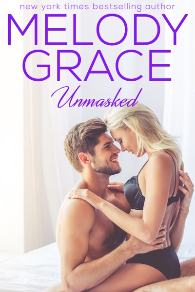 Unmasked by Melody Grace Book Summary, Reviews and E-Book Download