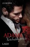 Adams Verhängnis resumen del libro