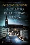 El silencio de la ciudad blanca resumen del libro