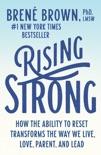 Rising Strong book summary, reviews and download