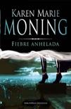 Fiebre anhelada book summary, reviews and downlod
