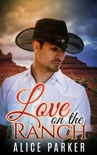 Love on the Ranch book summary, reviews and download