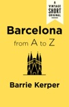 Barcelona from A to Z book summary, reviews and download