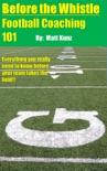 Before the Whistle: Football Coaching 101 e-book