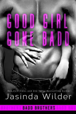 Good Girl Gone Badd by Jasinda Wilder E-Book Download