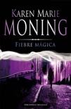 Fiebre mágica book summary, reviews and downlod