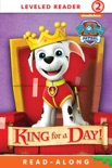 King for a Day! (PAW Patrol) book summary, reviews and downlod