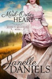 A Mail-Order Heart book summary, reviews and download