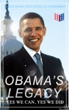 Obama's Legacy - Yes We Can, Yes We Did book summary, reviews and downlod