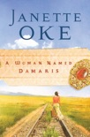 A Woman Named Damaris (Women of the West Book #4) book summary, reviews and downlod