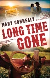 Long Time Gone (The Cimarron Legacy Book #2) book summary, reviews and download