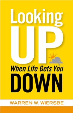 Looking Up When Life Gets You Down E-Book Download