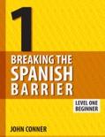 Breaking the Spanish Barrier Level 1 (Beginner)
