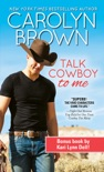 Talk Cowboy to Me book summary, reviews and downlod