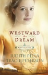Westward the Dream (Ribbons West Book #1) book summary, reviews and download