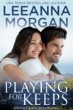Playing for Keeps: A Sweet Small Town Romance book summary, reviews and downlod