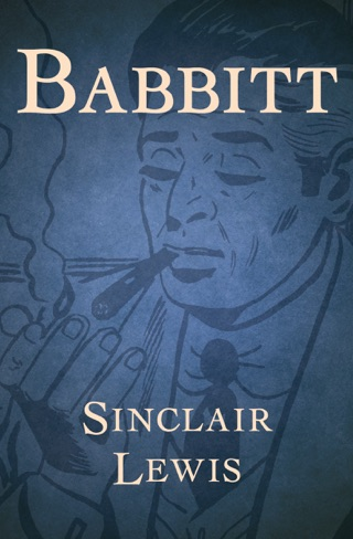 Babbitt by OpenRoad Integrated Media, LLC book summary, reviews and downlod
