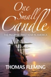One Small Candle: The Pilgrims' First Year in America book summary, reviews and downlod