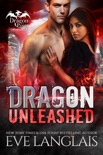 Dragon Unleashed book summary, reviews and downlod