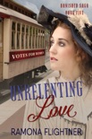 Unrelenting Love book summary, reviews and downlod