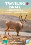 Traveling Israel -The Essential Guide to Planning your Trip to Israel e-book