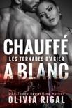 Chauffé à blanc book summary, reviews and downlod