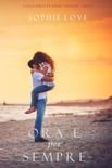 Ora e per sempre (La locanda di Sunset Harbor—Libro 1) resumen del libro