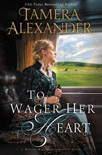 To Wager Her Heart book summary, reviews and download