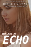 Not Just an Echo book summary, reviews and downlod