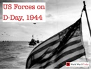 US Forces on D-Day book summary, reviews and download