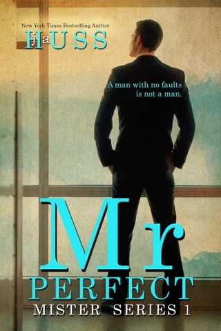 Mr. Perfect: A Mister Standalone by J. A. Huss E-Book Download