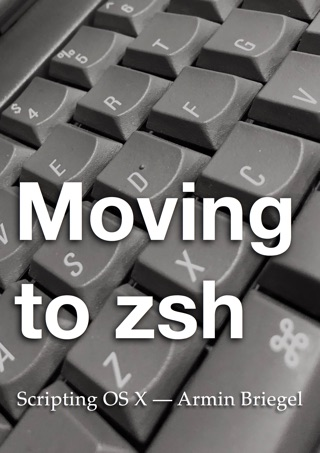 Moving to zsh by Armin Briegel E-Book Download