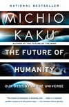 The Future of Humanity book summary, reviews and downlod