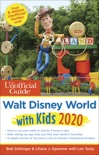 Unofficial Guide to Walt Disney World with Kids 2020 book summary, reviews and download
