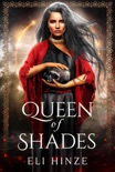 Queen of Shades book summary, reviews and download