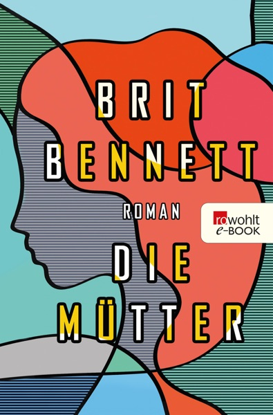 Die Mütter by Brit Bennett Book Summary, Reviews and E-Book Download