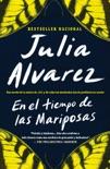 En el tiempo de las mariposas book summary, reviews and downlod