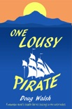 One Lousy Pirate book summary, reviews and download