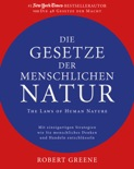 Die Gesetze der menschlichen Natur - The Laws of Human Nature book summary, reviews and downlod