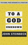 To a God Unknown book summary, reviews and downlod