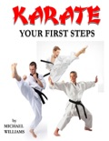 Karate, Your First Steps book summary, reviews and downlod