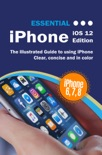 Essential iPhone iOS 12 Edition book summary, reviews and downlod